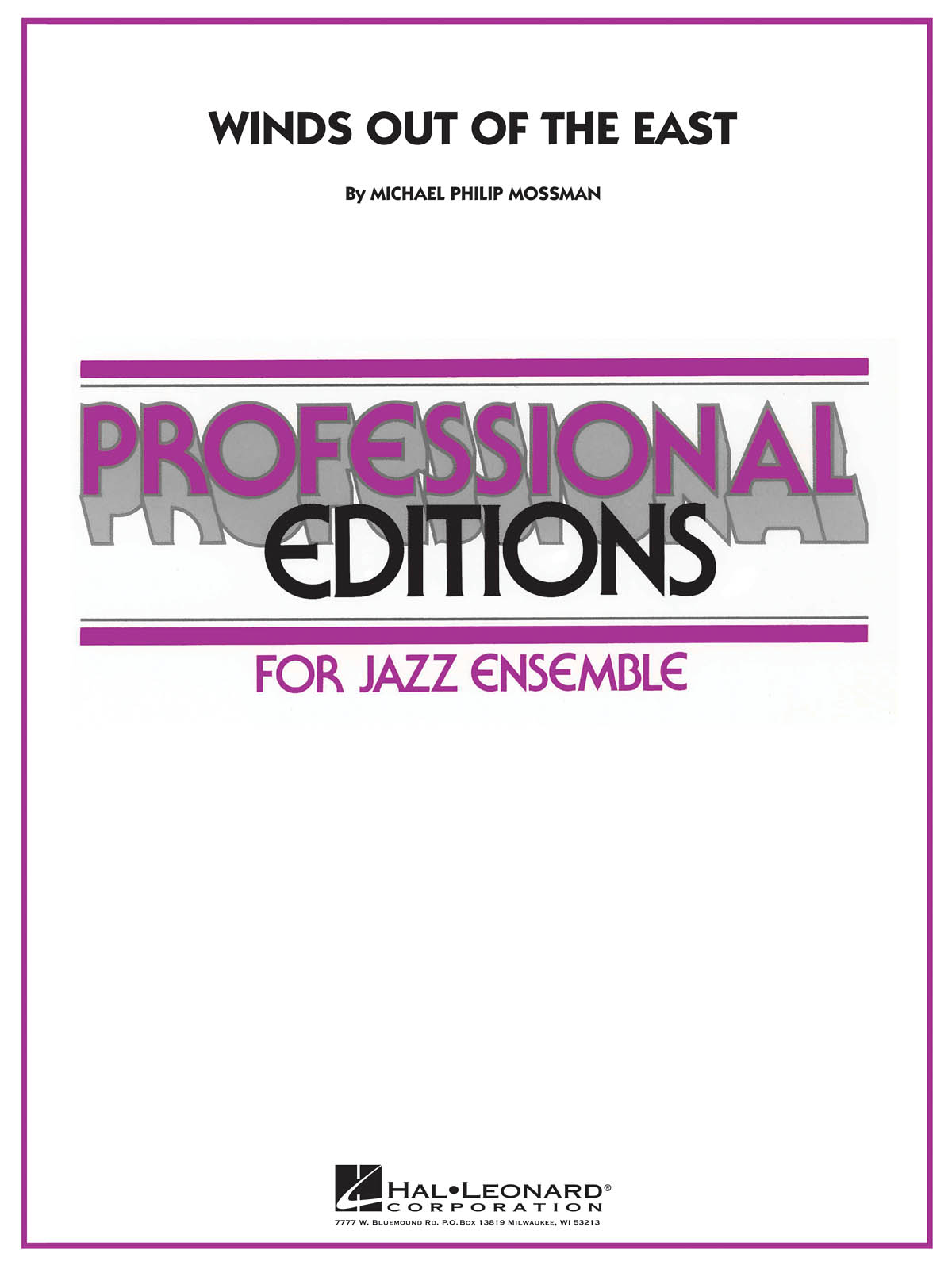 Winds Out of the East: Professional Editions for Jazz Ensemble