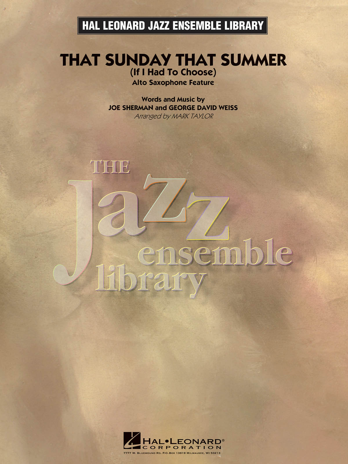 That Sunday That Summer (If I Had to Choose) (Alto Sax Feature): The Jazz Ensemble Library