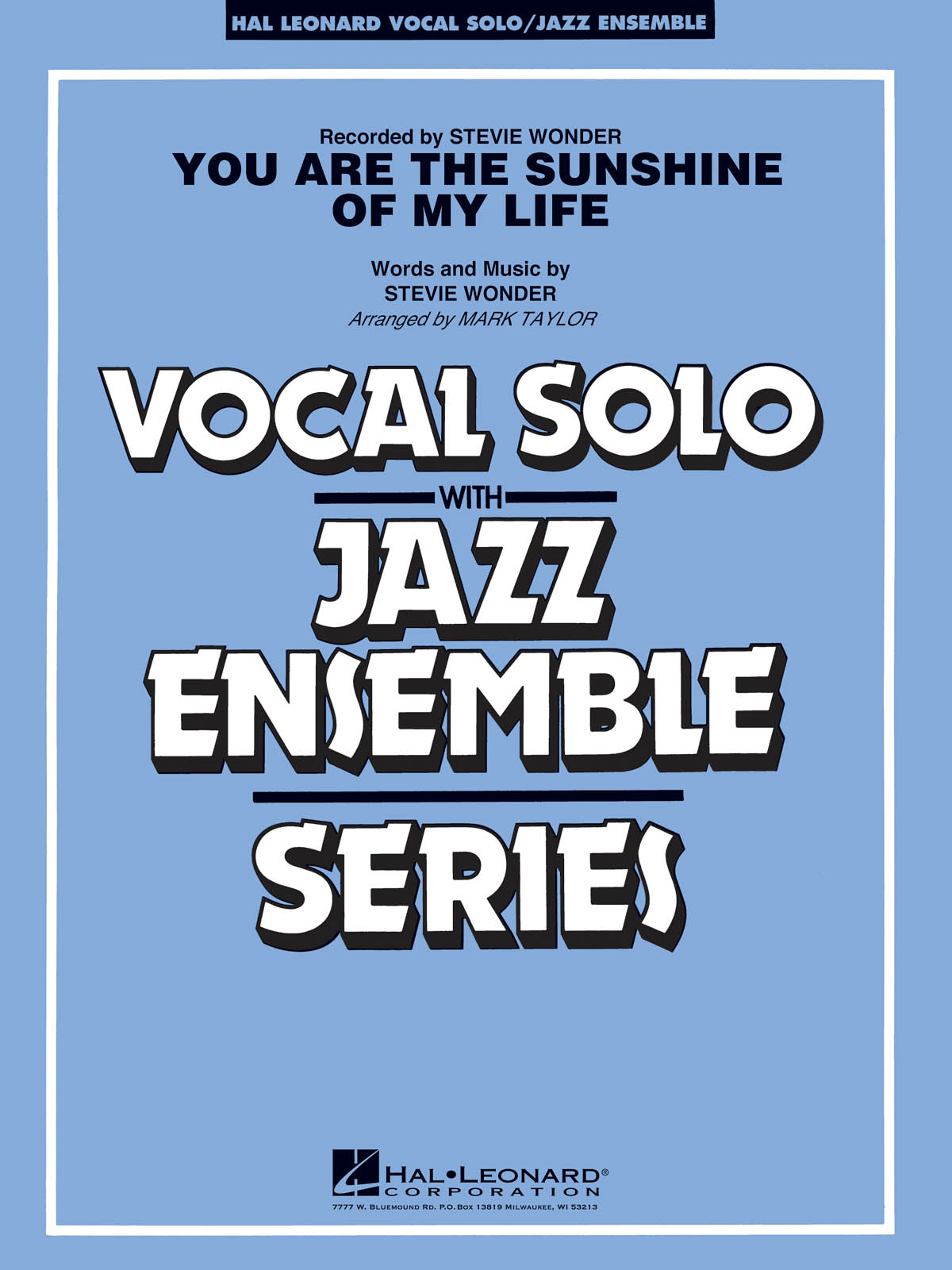 You Are the Sunshine of My Life (Key: C): Vocal Solo with Jazz Ensemble