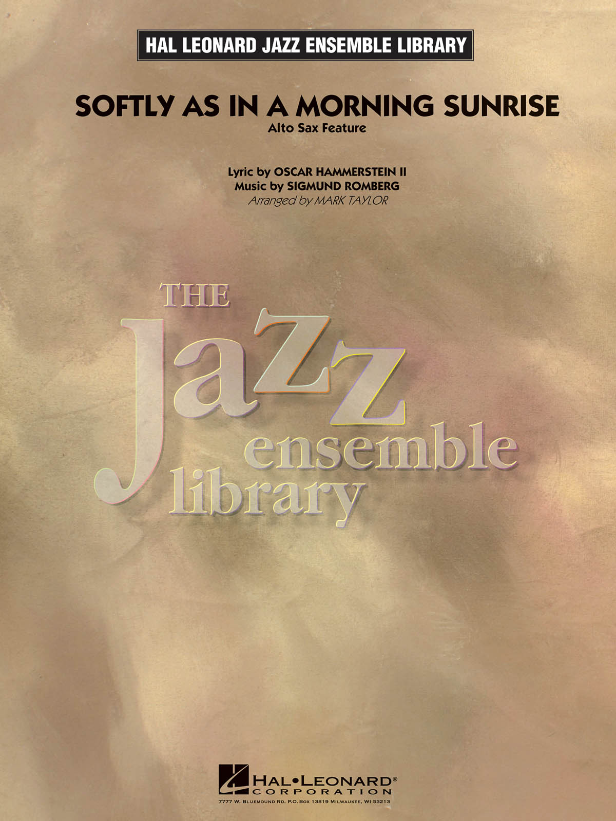 Softly as in a Morning Sunrise (Alto Sax Feature): The Jazz Ensemble Library