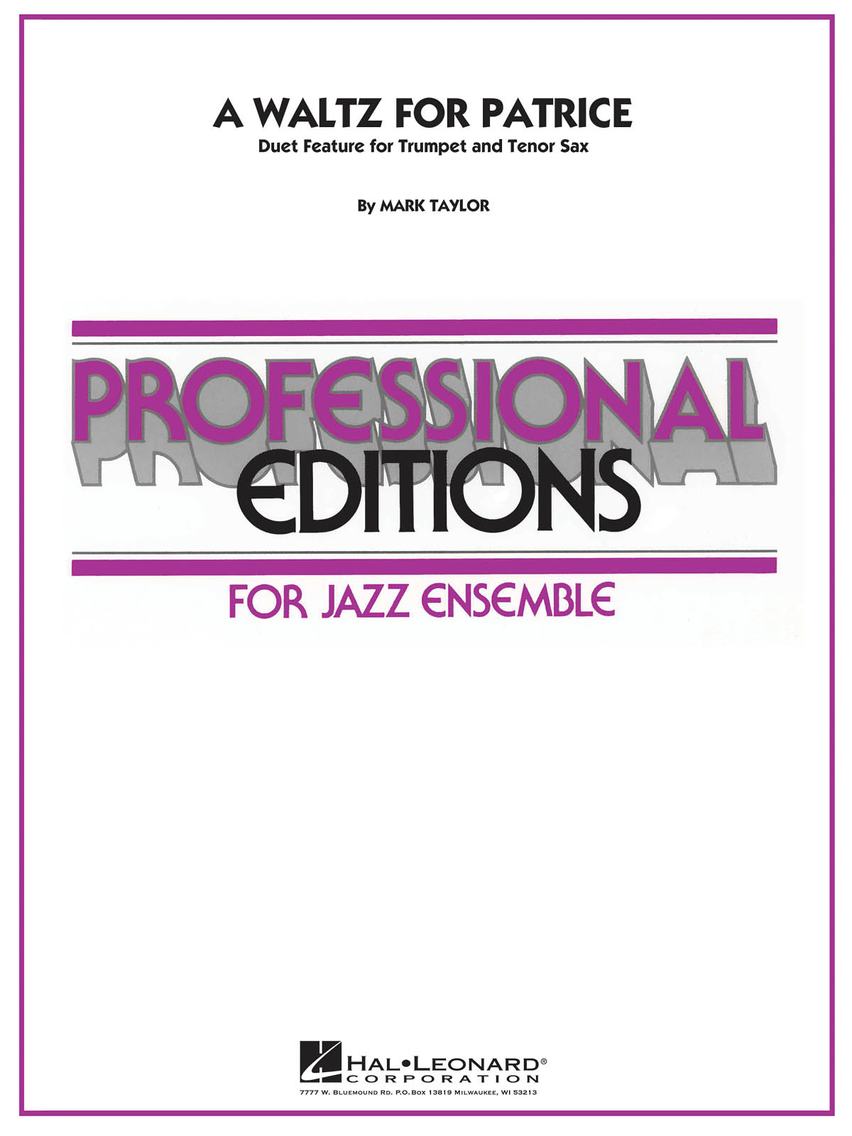 A Waltz for Patrice: Professional Editions for Jazz Ensemble