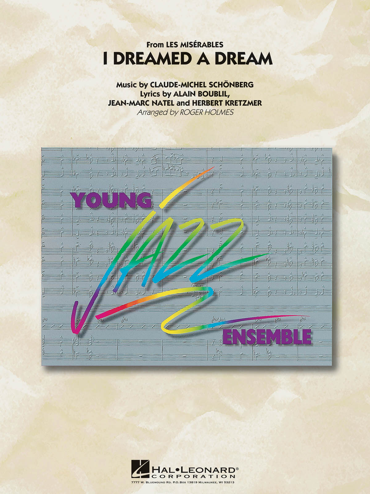 I Dreamed a Dream (from Les Misérables): Young Jazz Ensemble