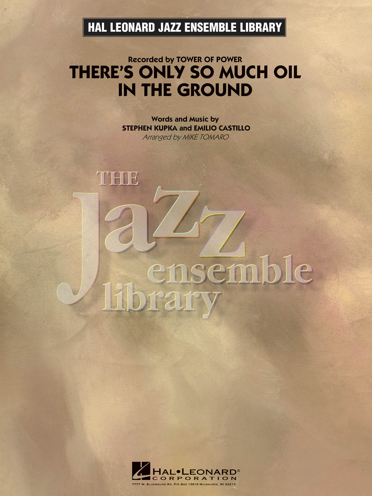 There's Only So Much Oil in the Ground: The Jazz Ensemble Library