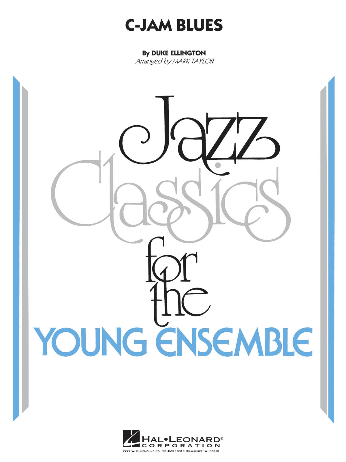 C-Jam Blues: Jazz Classics for the Young Ensemble
