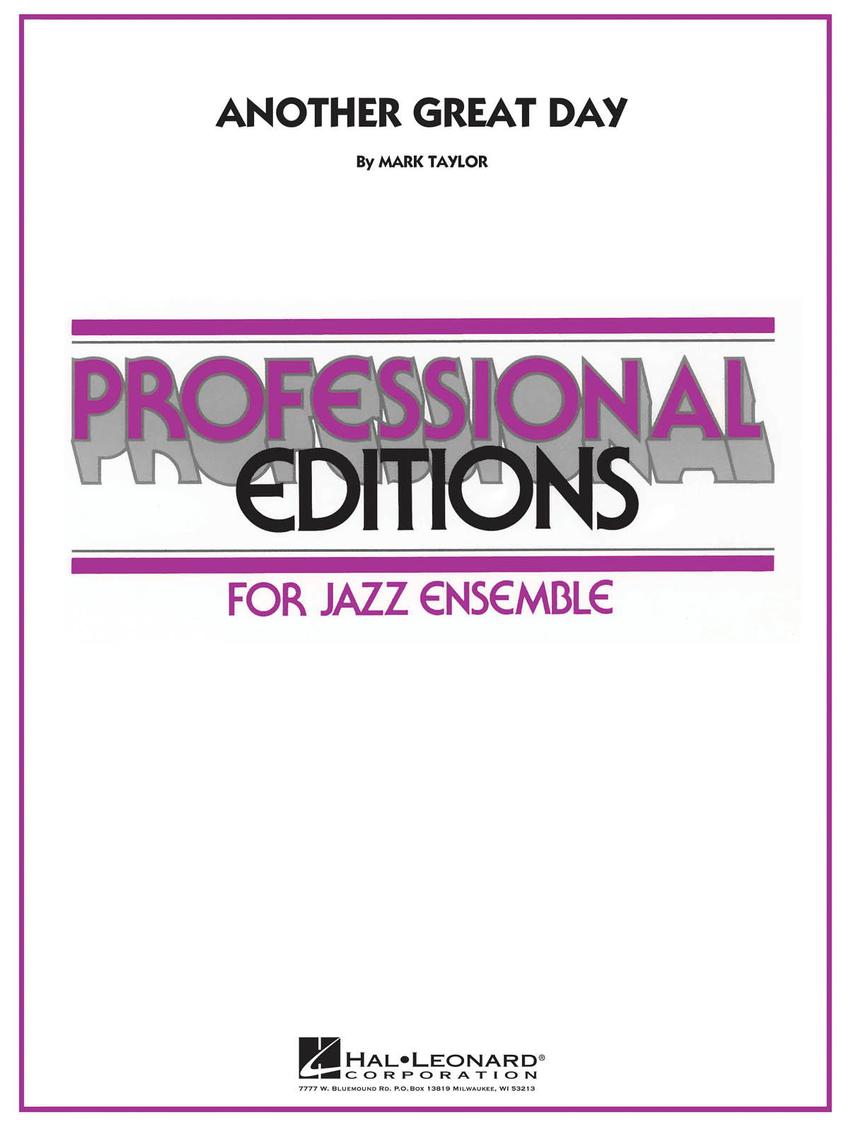 Another Great Day: Professional Editions for Jazz Ensemble