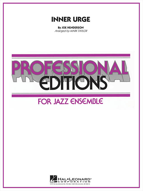 Inner Urge: Professional Editions for Jazz Ensemble