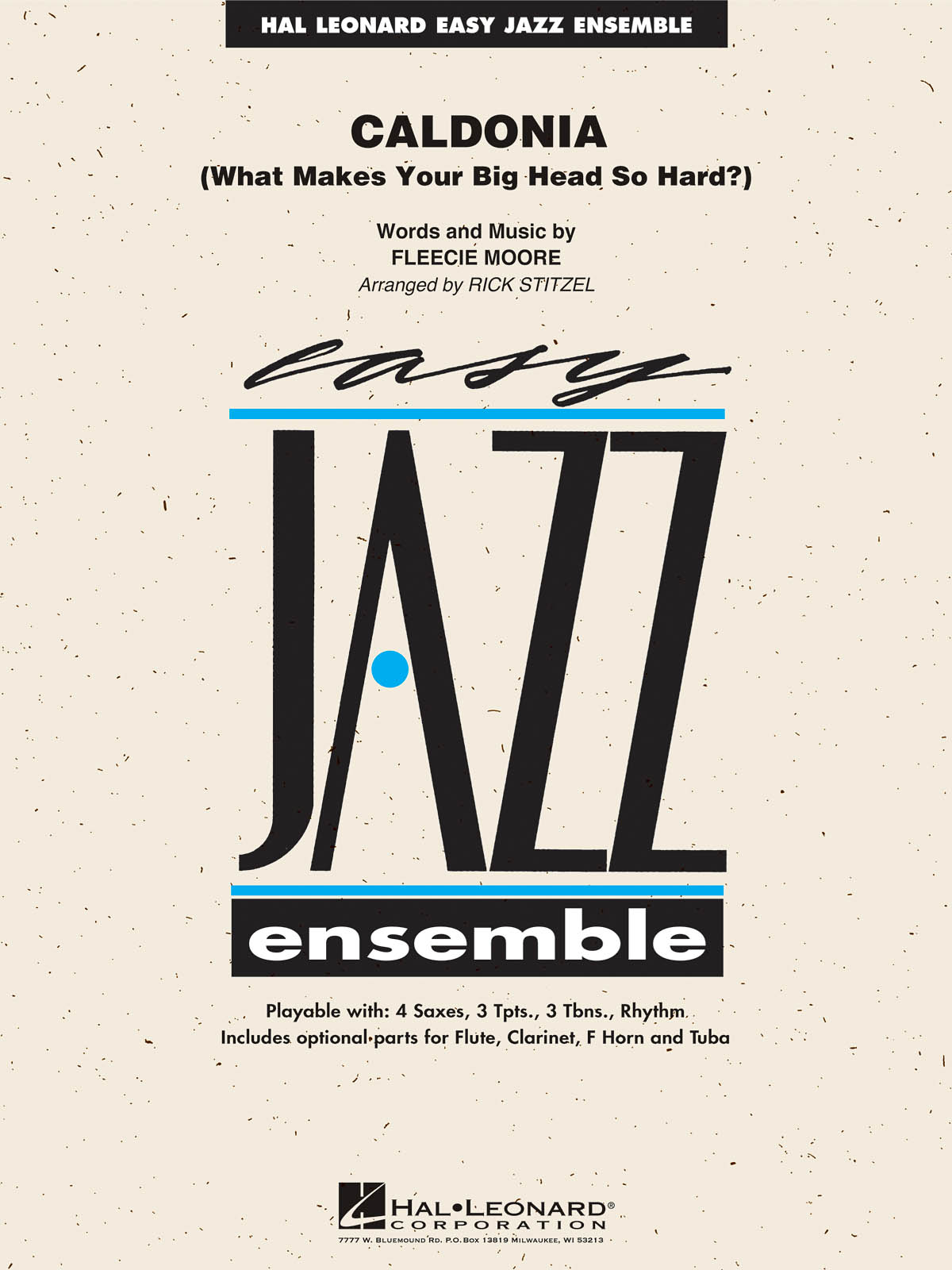 Caldonia (What Makes Your Head So Hard?): Easy Jazz Ensemble
