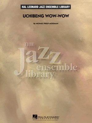 Uchibeng Wow-Wow: The Jazz Ensemble Library
