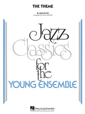 The Theme: Jazz Classics for the Young Ensemble