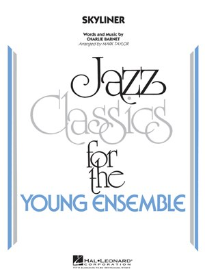 Skyliner: Jazz Classics for the Young Ensemble