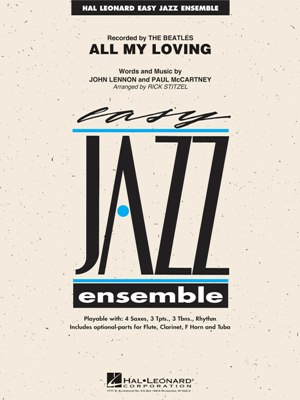 All My Loving: Easy Jazz Ensemble