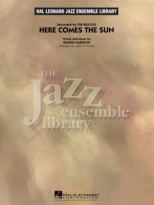 Here Comes The Sun: The Jazz Ensemble Library
