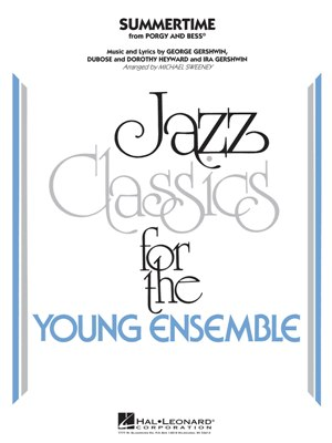 Summertime: Jazz Classics for the Young Ensemble