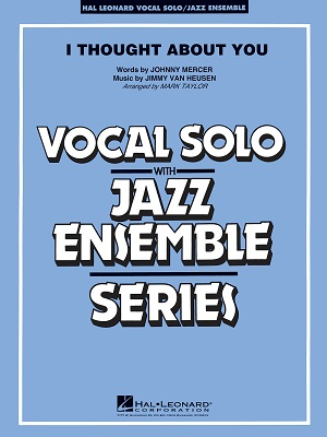 I Thought About You: Vocal Solo with Jazz Ensemble