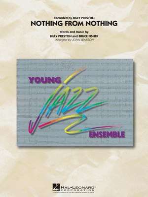 Nothing From Nothing: Young Jazz Ensemble