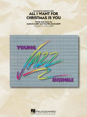 All I Want For Christmas Is You: Young Jazz Ensemble