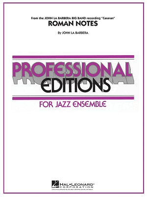 Roman Notes: Professional Editions for Jazz Ensemble