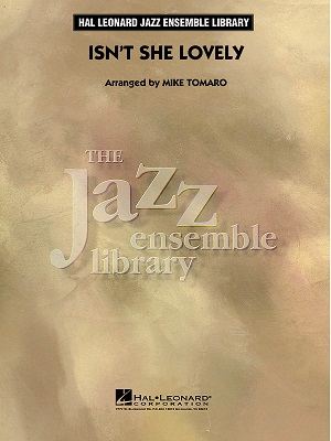 Isn't She Lovely: The Jazz Ensemble Library