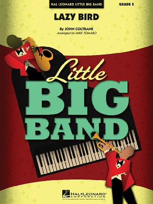 Lazy Bird: Little Big Band