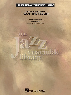 I Got The Feelin': The Jazz Ensemble Library