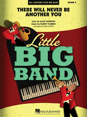 There Will Never Be Another You: Little Big Band