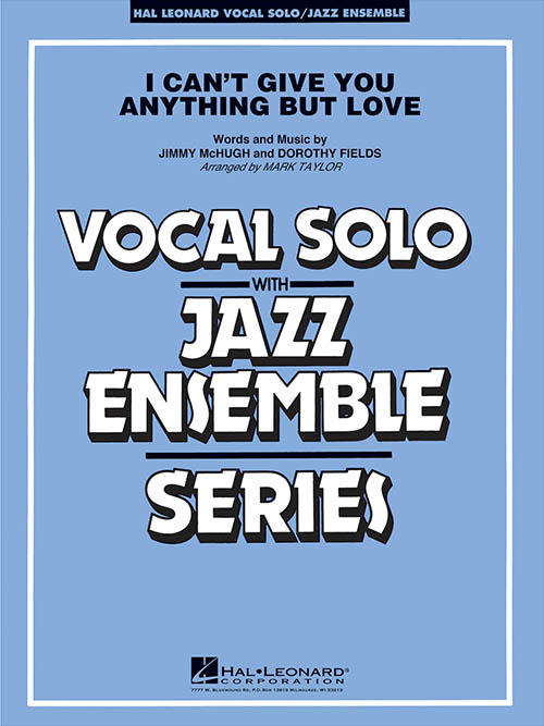 I Can't Give You Anything But Love: Vocal Solo with Jazz Ensemble