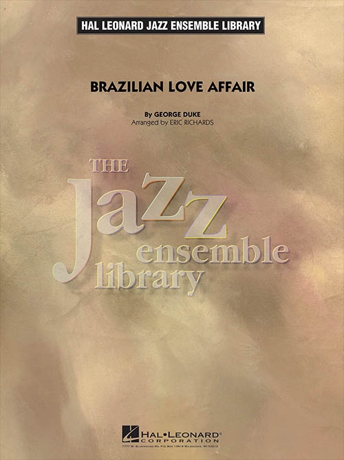 Brazilian Love Affair: The Jazz Ensemble Library