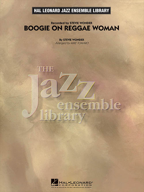 Boogie On Reggae Woman: The Jazz Ensemble Library