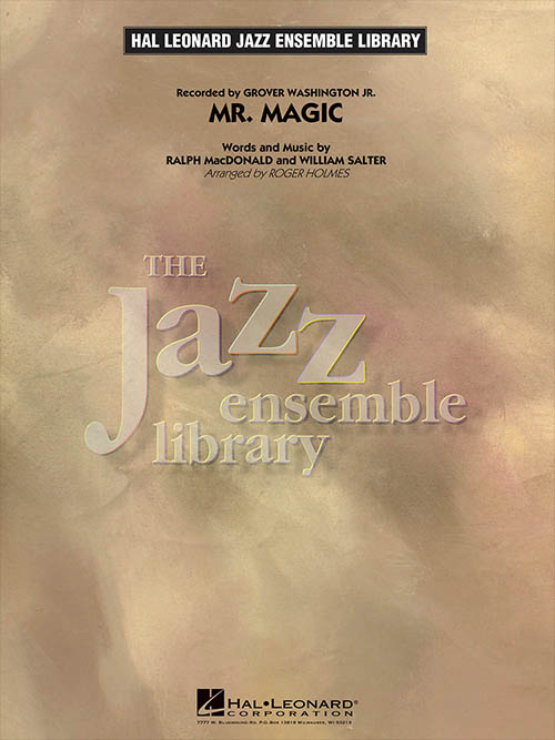 Mr. Magic: The Jazz Ensemble Library