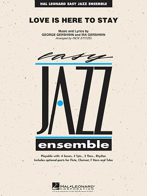 Love Is Here to Stay: Easy Jazz Ensemble