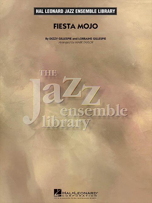 Fiesta Mojo: The Jazz Ensemble Library
