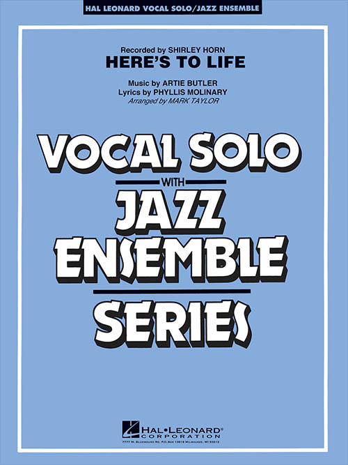Here's To Life: Vocal Solo with Jazz Ensemble