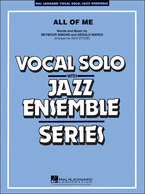 All Of Me: Vocal Solo with Jazz Ensemble