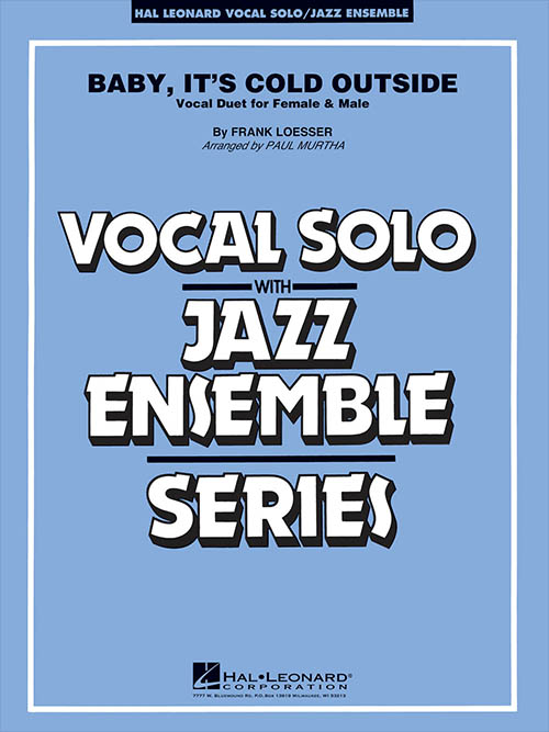Baby, It's Cold Outside (Vocal Duet for Female & Male): Vocal Solo with Jazz Ensemble