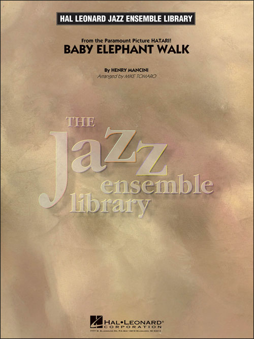Baby Elephant Walk (from the Paramount Picture Hatari!): The Jazz Ensemble Library