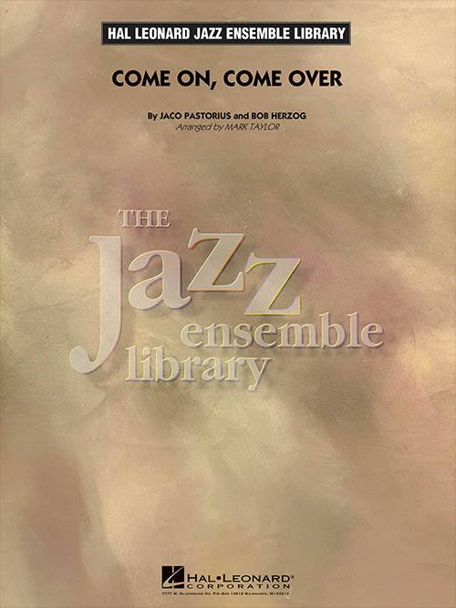 Come on, Come Over: The Jazz Ensemble Library