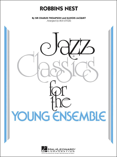 Robbins Nest: Jazz Classics for the Young Ensemble