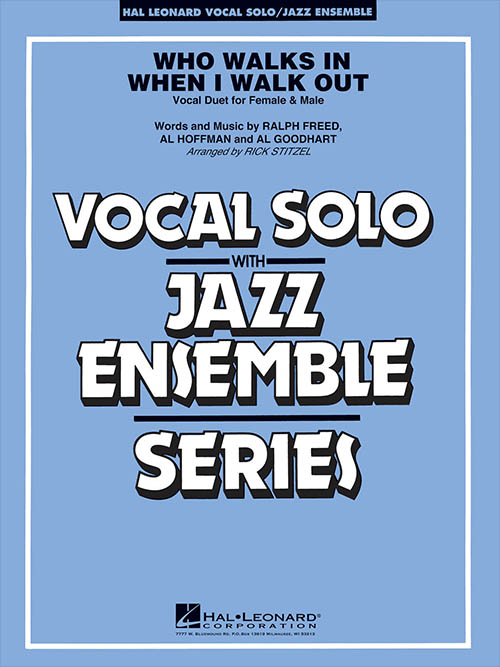 Who Walks In When I Walk Out: Vocal Solo with Jazz Ensemble