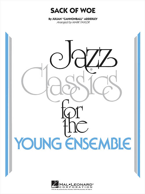 Sack of Woe: Jazz Classics for the Young Ensemble