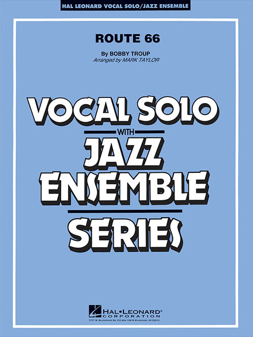 Route 66: Vocal Solo with Jazz Ensemble