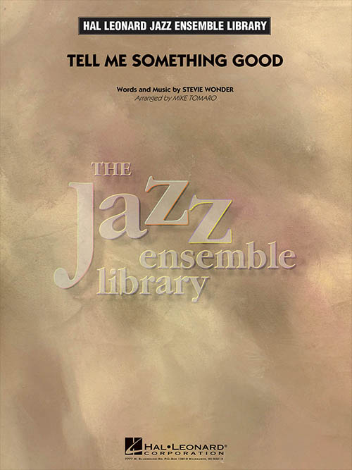 Tell Me Something Good: The Jazz Ensemble Library