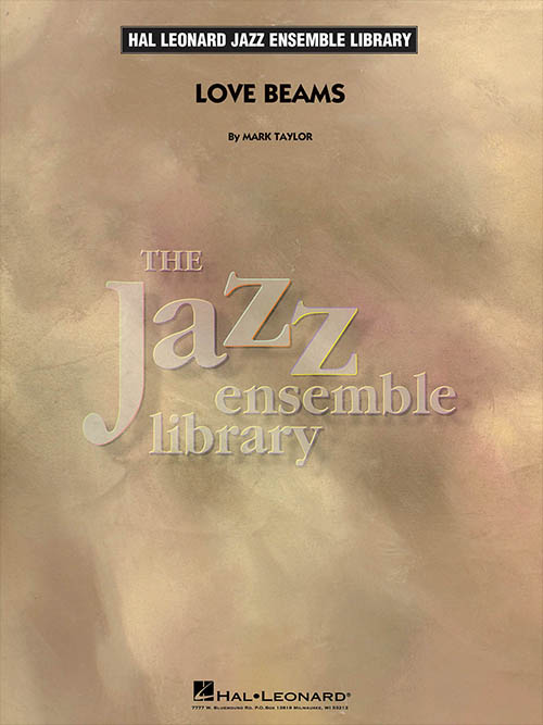 Love Beams: The Jazz Ensemble Library