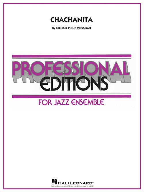 Chachanita: Professional Editions for Jazz Ensemble