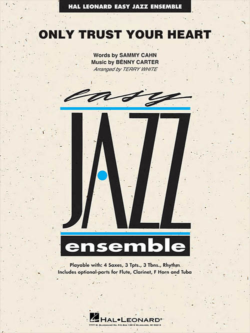 Only Trust Your Heart: Easy Jazz Ensemble