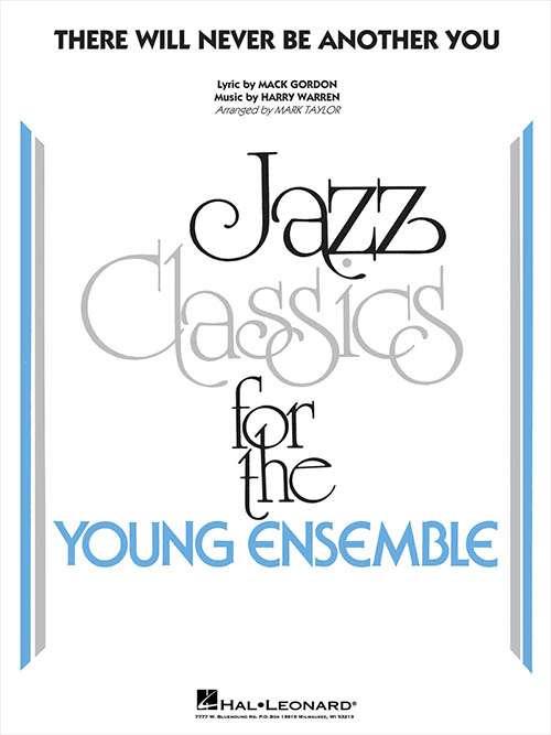 There Will Never Be Another You: Jazz Classics for the Young Ensemble