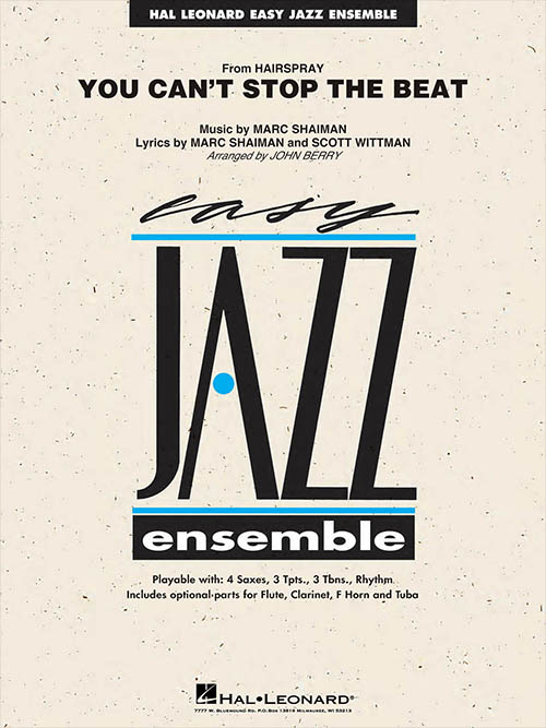 You Can't Stop the Beat: Easy Jazz Ensemble