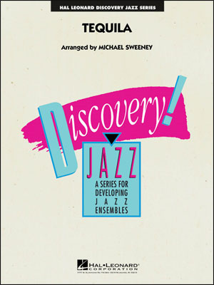 Tequila: Discovery Jazz - Complete Score & Parts