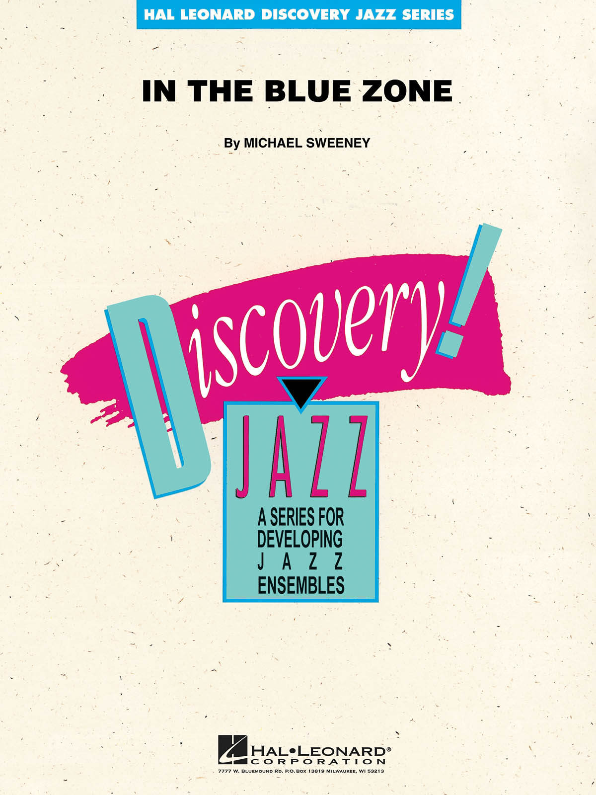 In the Blue Zone: Discovery Jazz