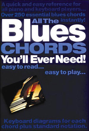 All The Blues Chords You'll Ever Need