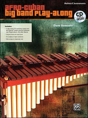 Afro-Cuban Big Band Play-Along - Mallets/C Instruments